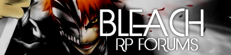 Bleach RP Forums WgkSDQd82756vymhroll